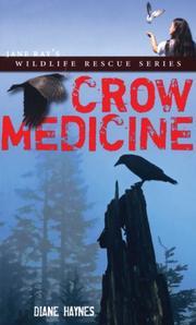 Crow Medicine (Jane Ray's Wildlife Rescue Series) PDF