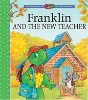 Cover of: Franklin and the New Teacher (A Franklin TV Storybook) by Paulette Bourgeois