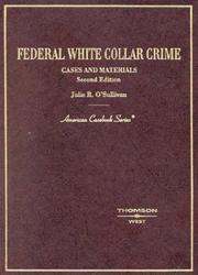 Federal white collar crime by Julie R. O'Sullivan