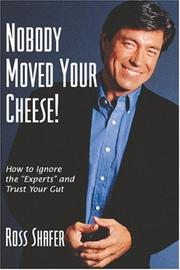 Nobody Moved Your Cheese! PDF