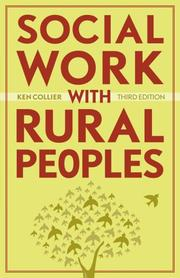 Social Work With Rural Peoples by Ken Collier