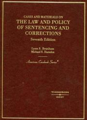 Cover of: Cases and materials on the law and policy of sentencing and corrections by Lynn S. Branham