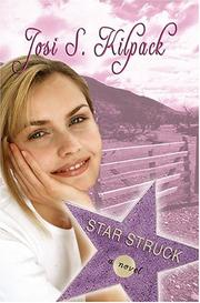 Star Struck by Josi S. Kilpack