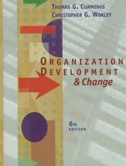 Organization Development and Change by Thomas G. Cummings