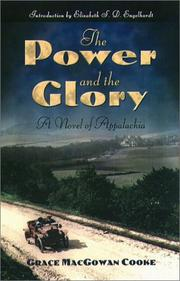 The Power and the Glory by Grace MacGowan Cooke