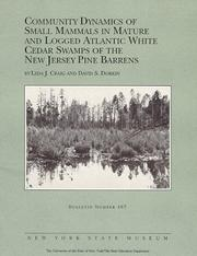 Community dynamics of small mammals in mature and logged Atlantic white cedar swamps of the New Jersey Pine Barrens by Lyda J. Craig