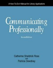 Communicating professionally by Catherine Sheldrick Ross