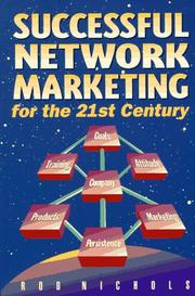Successful network marketing for the 21st century by Rod Nichols
