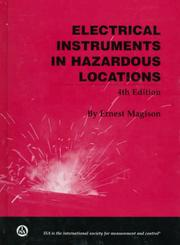 Electrical instruments in hazardous locations by Ernest C. Magison