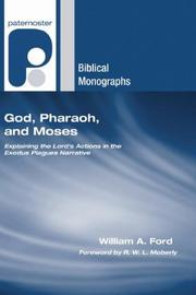 God, pharaoh and Moses by William A. Ford