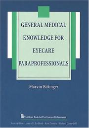 General medical knowledge for eyecare paraprofessionals by Marvin L. Bittinger