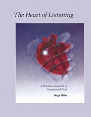 The heart of listening by Hugh Milne