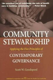 Community stewardship by Scott W. Goodspeed