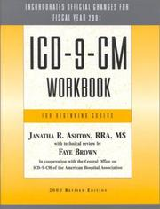 ICD-9-CM workbook for beginning coders by Janatha R. Ashton