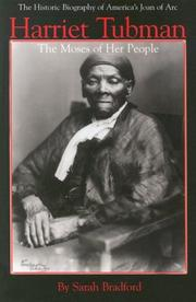 Scenes in the life of Harriet Tubman by Sarah H. Bradford
