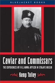 Caviar and commissars by Kemp Tolley