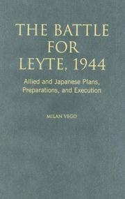 The Battle for Leyte, 1944 by Milan N. Vego