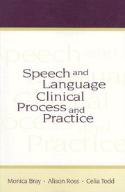 Speech and language clinical process and practice by Monica Bray