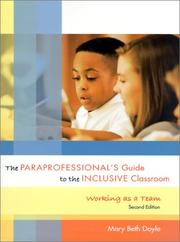 The paraprofessional's guide to the inclusive classroom by Mary Beth Doyle