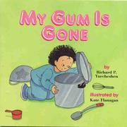 My gum is gone by Richard P. Yurcheshen