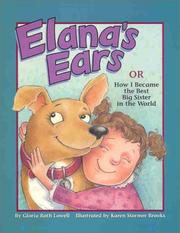 Elanas Ears, or How I Became the Best Big Sister in the World