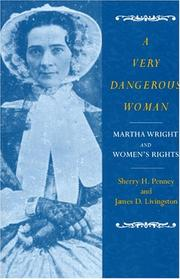A Very Dangerous Woman by Sherry H. Penney