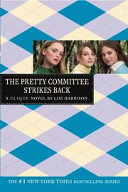 The Pretty Committee strikes back by Lisi Harrison