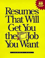 Resumes that will get you the job you want PDF