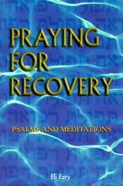 Praying for Recovery, Psalms and Meditations PDF