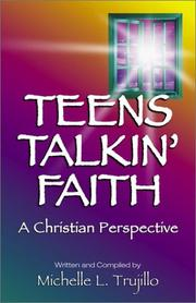 Teens Talkin' Faith by Michelle Trujillo