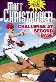 Cover of: Challenge at second base by Matt Christopher