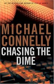 Chasing the dime by Michael Connelly