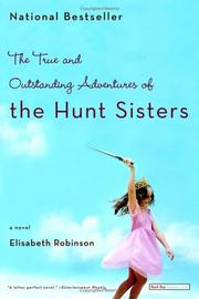 The true and outstanding adventures of the Hunt sisters PDF