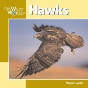 Hawks (Our Wild World) PDF