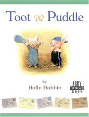 Toot &amp; Puddle by Holly Hobbie