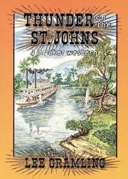 Thunder on the St. Johns by Lee Gramling
