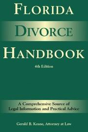 Florida divorce handbook by Gerald B. Keane
