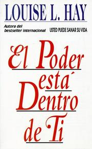 Cover of: El poder esta dentro de ti by Louise L. Hay