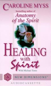 Healing With Spirit (New Dimensions Books)