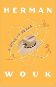 A Hole in Texas by H. Wouk