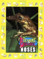 Bizarre & Beautiful Noses (Bizarre and Beautiful) PDF
