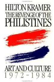 The Revenge of the Philistines by Hilton Kramer