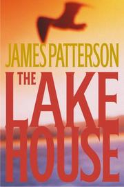 The Lake House by James Patterson