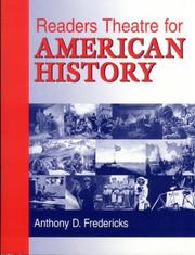 Readers theatre for American history by Anthony D. Fredericks