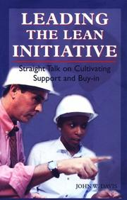 Leading the lean initiative by Davis, John W.