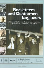 Rocketeers and gentlemen engineers by Tom D. Crouch