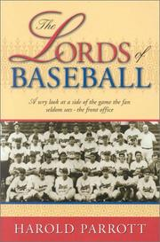The lords of baseball by Harold Parrott