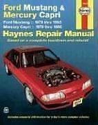 Ford Mustang, Mercury Capri automotive repair manual by John Harold Haynes