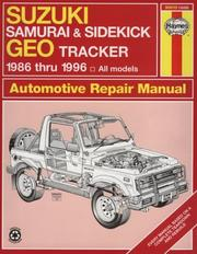 Suzuki Samurai/Sidekick & Geo Tracker automotive repair manual by John Harold Haynes