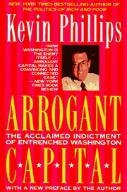 Cover of: Arrogant capital by Kevin P. Phillips
